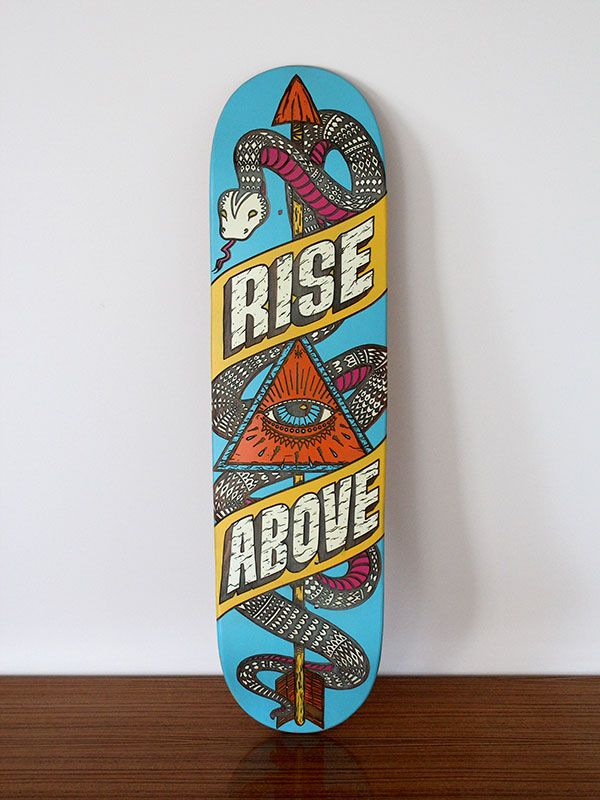 Rise Above skateboard deck by Kiel Tillman #skate #board #typography