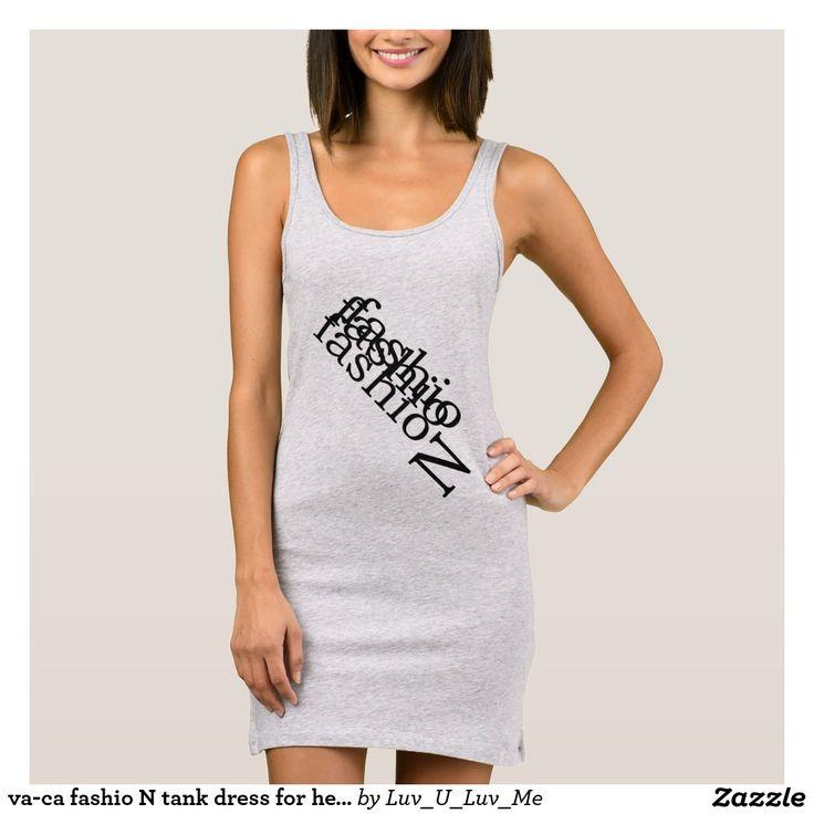 va-ca fashio N tank dress for her by DAL