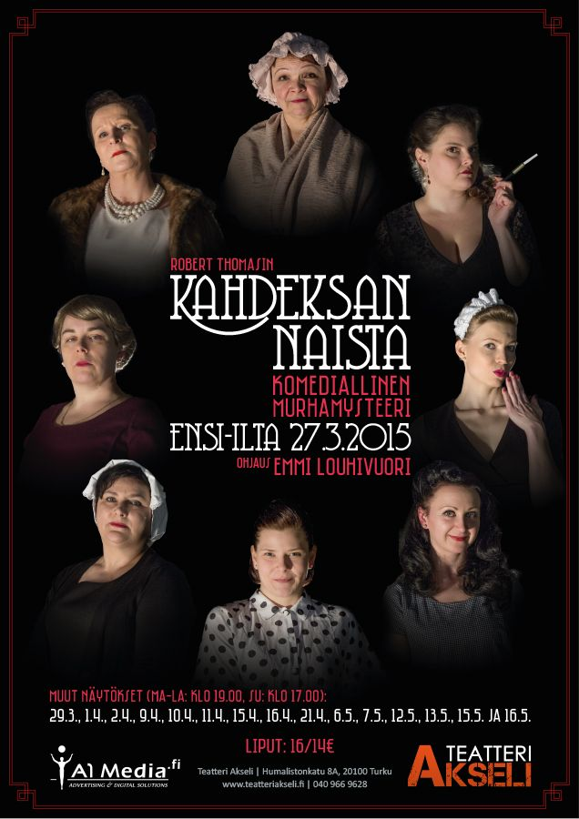 A vintage style theatre poster for a Finnish version of Robert Thomas' Huit Femmes (Kahdeksan naista). The play was performed in Teatteri Akseli (Turku, Finland) in Spring 2015. The poster is designed and photographed by Ikaros Ainasoja. #ikarosAinasoja #theatre #poster #amateurTheatre #graphicDesign #teatteriAkseli
