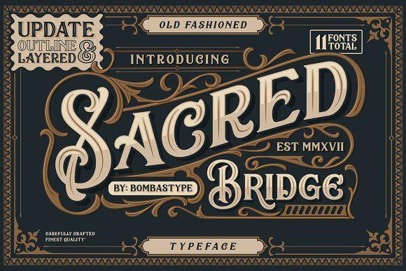 Sacred Bridge + Extras by BombasType on @creativemarket