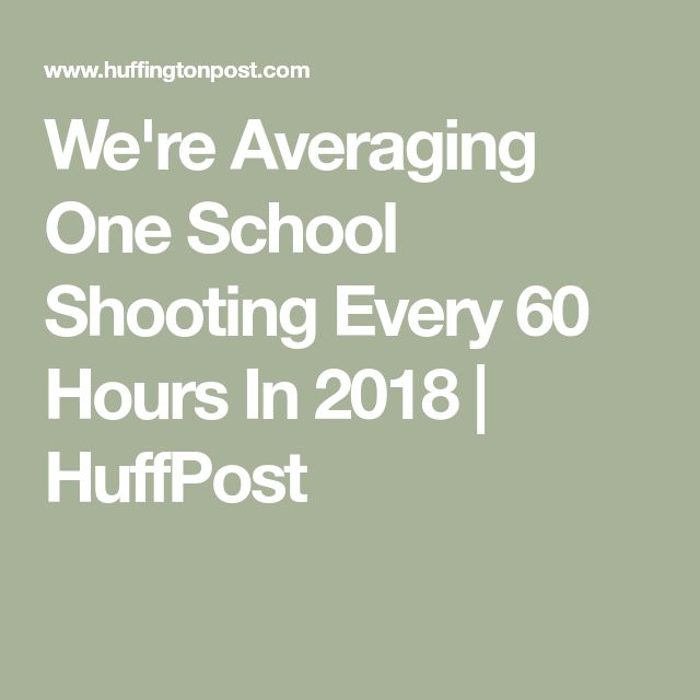 We're Averaging One School Shooting Incident Every 63