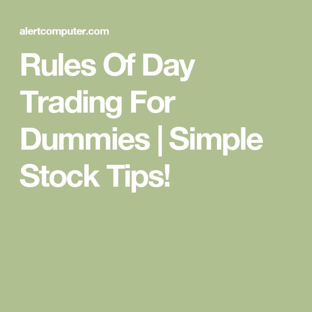 Best  Day Trading For Dummies Ideas On   Stock Market