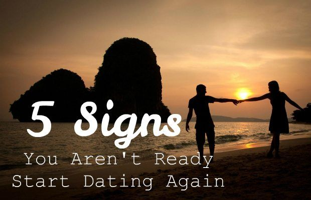 Signs Ready Again 5 Dating Are You To That Start