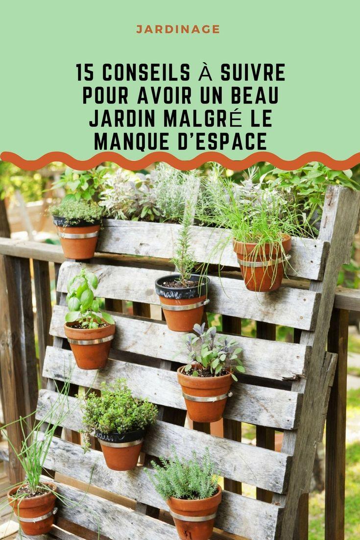15 conseils à suivre pour avoir un beau jardin malgré le manque d'espace. . . . #deco #décos #decor #espace #jardin #plantes #fleur #cour #extérieur #idées #conseils #trucs #jardinage