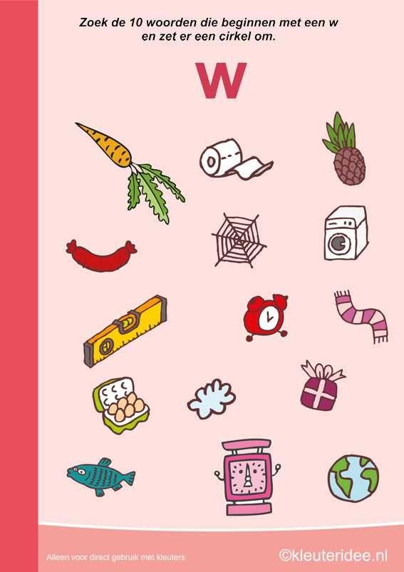 Zoek 10 woorden die beginnen met de w, kleuteridee.nl , taal voor kleuters, free printable.