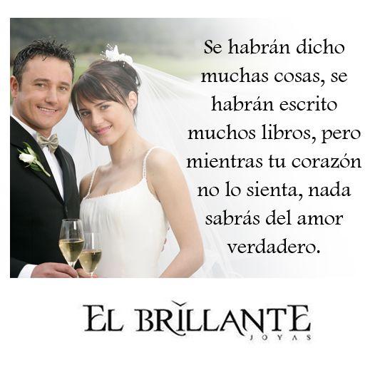 #ElBrillanteFrases Argollas de matrimonio y anillos de compromiso. http://www.elbrillantejoyeria.com.co/