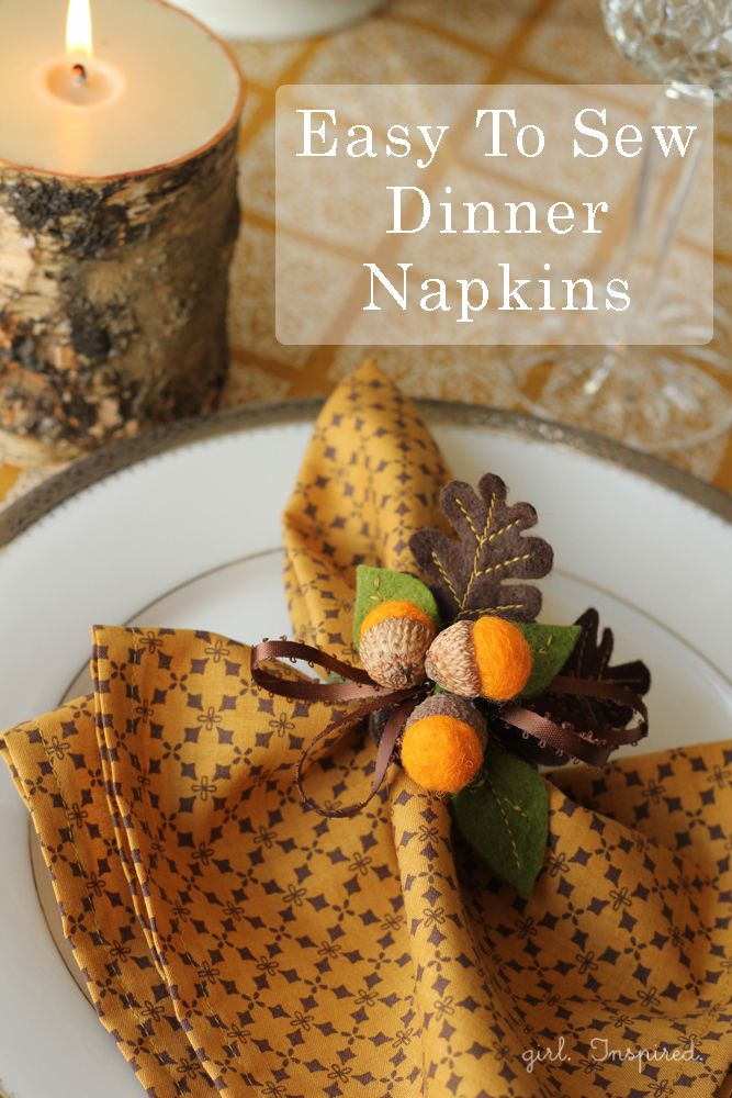 How to Sew Dinner Napkins - I like the fun fall festive display with the acorns and the leaves. great for a thanksgiving table