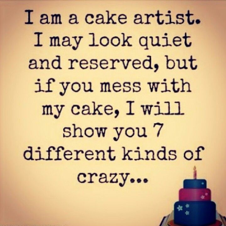 Best 25+ Funny Cake Quotes Ideas On Pinterest