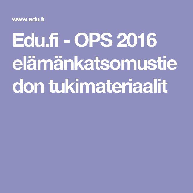 Edu.fi - OPS 2016 elämänkatsomustiedon tukimateriaalit