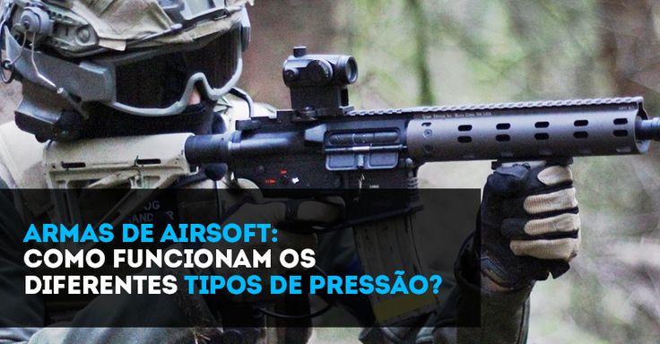 Armas de airsoft: como funcionam os diferentes tipos de pressão?