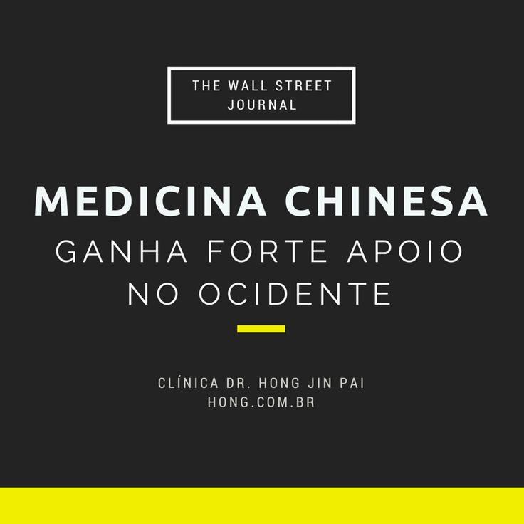 Deu no The Wall Street Journal! Medicina Tradicional Chinesa e Acupuntura ganha forte apoio em universidades da China, Europa e EUA.