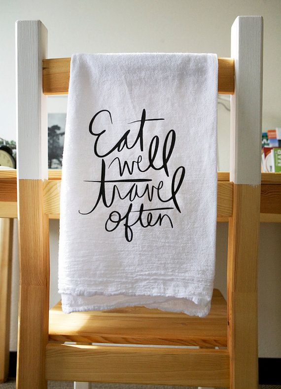 Eat Well Travel Often Tea Towel Kitchen Towel Foodie door MofEHome