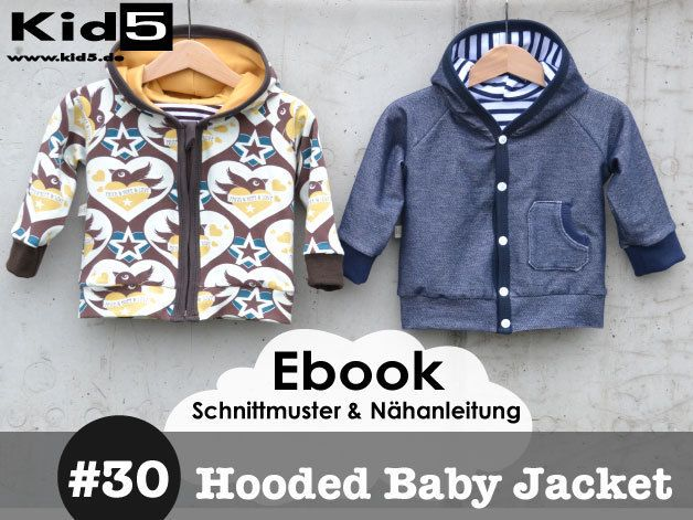 #30 Hooded Baby Jacket eBook + Schnittmuster