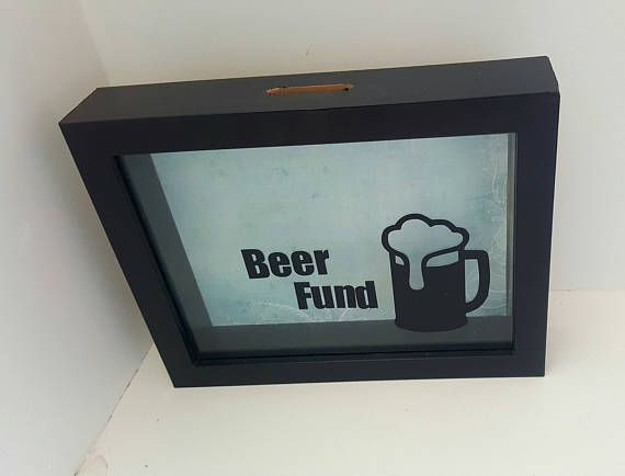 Check out this item in my Etsy shop https://www.etsy.com/au/listing/525387935/money-box-gift-beer-fund
