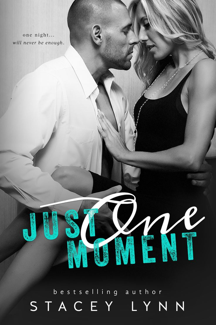 Just One Moment by Stacey Lynn   Just One Song, #4   Release Date January 26, 2016   Genres: Contemporary Romance