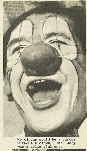 No circus would be a circus without a clown, and Joey was a delightful one. - Nelson Photo News - No 77 April 1, 1967