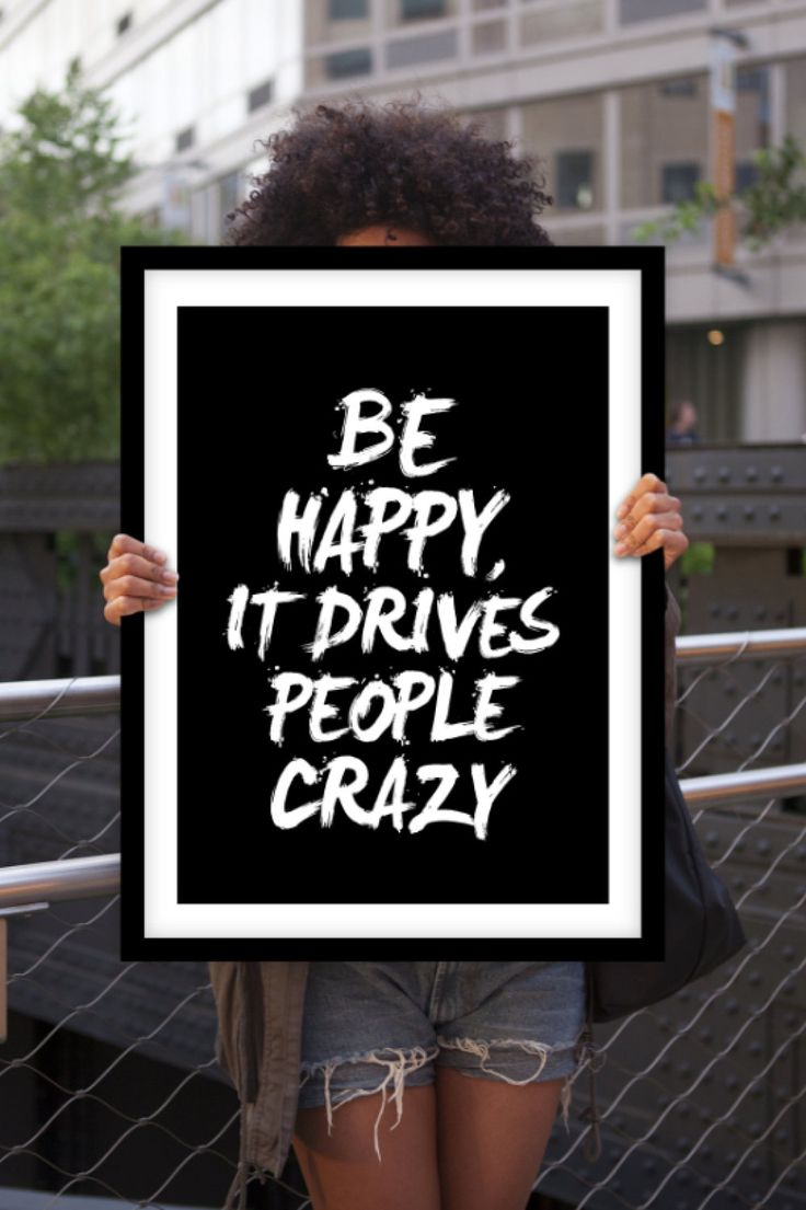 "Motivational Wall Decor ""Be Happy It Drives People Crazy"" Inspirational Quote Typographical Art Print"