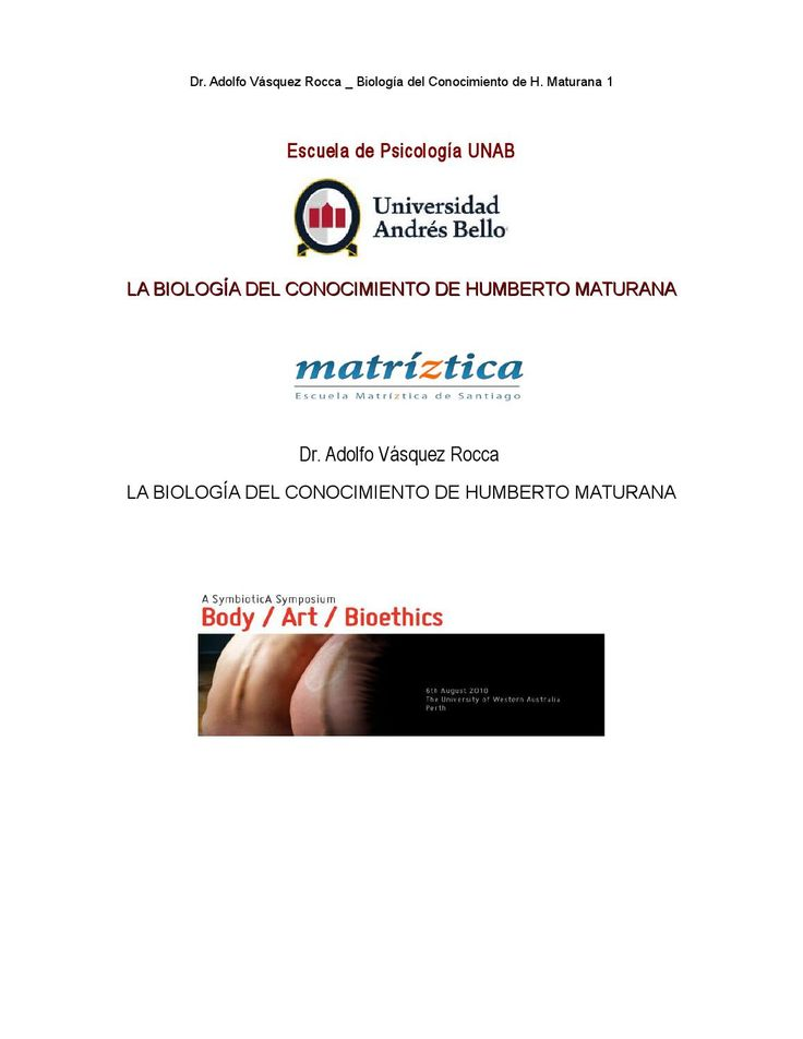 LA BIOLOGÍA DEL CONOCIMIENTO DE HUMBERTO MATURANA  Dr. Adolfo Vásquez Rocca - Matríztica