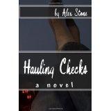 Hauling Checks: a novel (Paperback)By Alex Stone