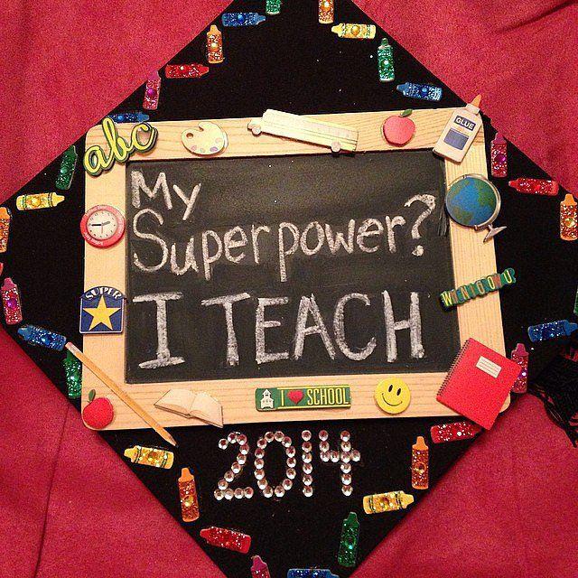 Because teachers are heroes #Graduation Cap