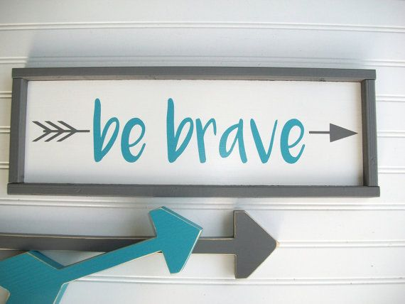 Hand painted custom baby signs make the perfect addition to any nursery or big kid room . Nursery signs make a great newborn or baby shower gift.  The COST of this LISTING is for OnE Grey Framed Be Brave Sign with Turquoise Letters and Grey Arrow detail ~*~*~*~*~*~*~*~*~*~*~*~*~*~*~*~*~*~*~*~*~*~*~*~*~*~   ~~~~ IF YOUD LIKE TO ORDER this in AnoTHeR CoLoR , please contact me first to discuss colors .You can CLICK on the  CONTACT BUTTON  to the Right to contact me    ~*~*~ Approx Dimensions of…