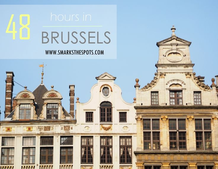 How to spend 48h in Brussels like a local: Discover the best sights, foodie spots and hidden gems in the EU capital!