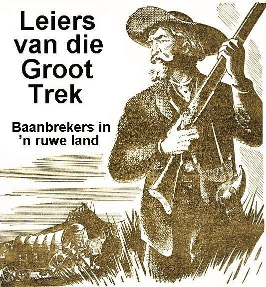 die groot trek - Google Search
