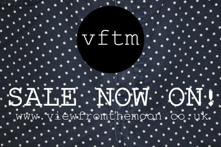 www.viewfromthemoon.co.uk  ***MASSIVE UP TO 50% OFF SALE ON NOW!***  Lots of love, vftm xx