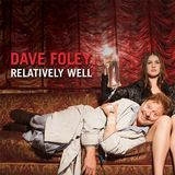 Dave Foley: Relatively Well [DVD] [2013], 21328336