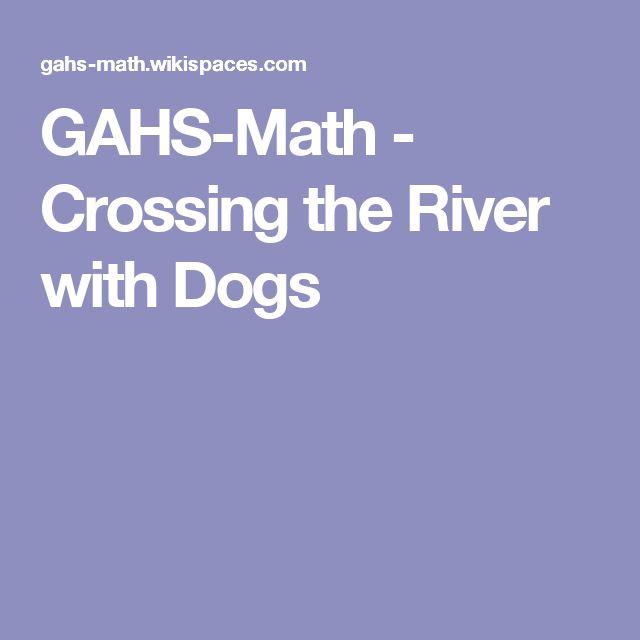 28 best homeschool math images on pinterest homeschool math gahs math crossing the river with dogs fandeluxe Gallery