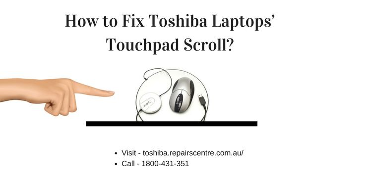 when you have a toshiba laptop and you can't fix your laptop's touchpad issue, so toshiba Repairs Helpline is here for you. |