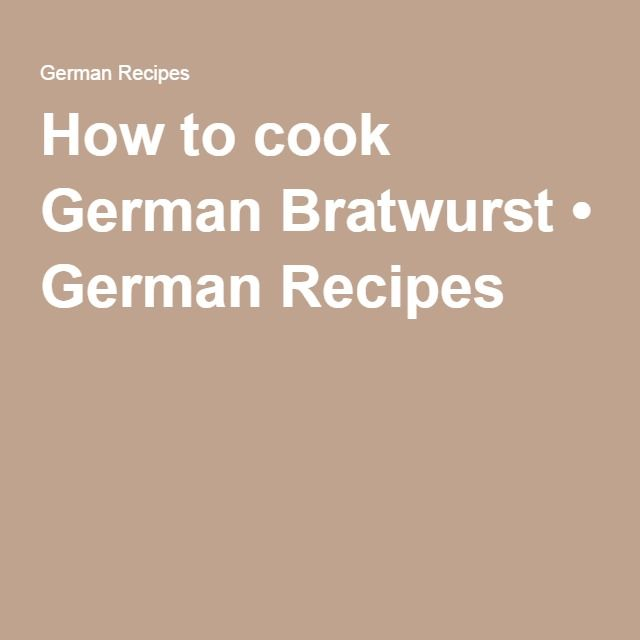 How to cook German Bratwurst • German Recipes