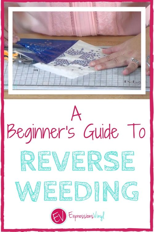 A Beginners Guide To Reverse Weeding Cricut Silouette
