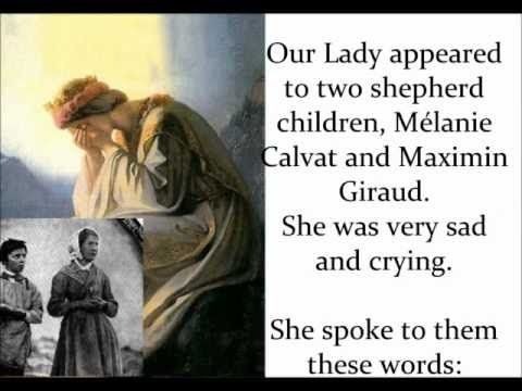 PROPHECY AND MESSAGE FROM OUR LADY OF LA SALETTE - YouTube