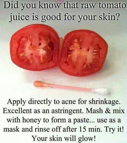 Raw tomato juice is good for skin