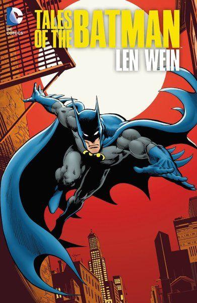 Untold Legend of the Batman #3    Tales of the Batman: Len Wein HC/TPB    Art by: José Luis García-López and Dick Giordano (and Allen Passalaqua for the hardcover)
