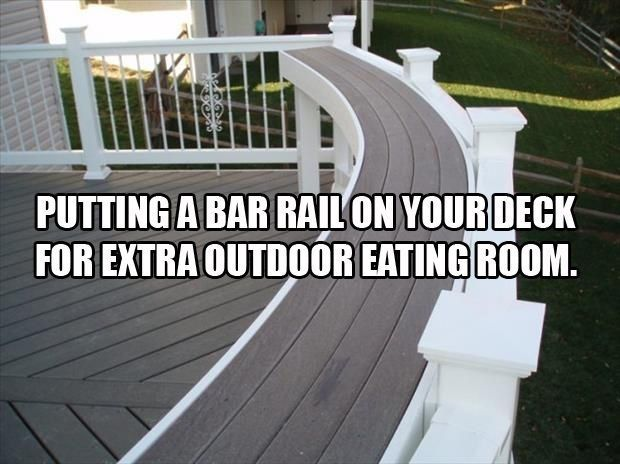 Put a bar railing on your deck for extra outdoor seating eating room. Holds plates food or drinks for guests at your summer party! Ingenious! http://www.pinterest.com/JessicaMpins/