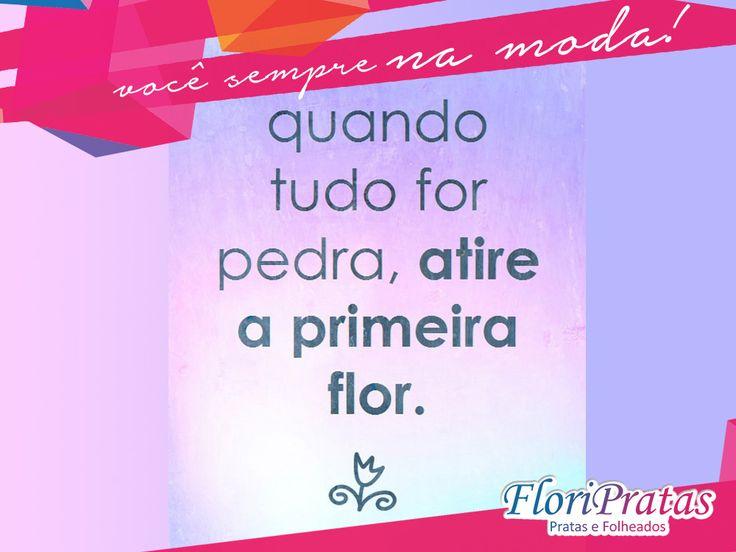 Atire a primeira Flor!