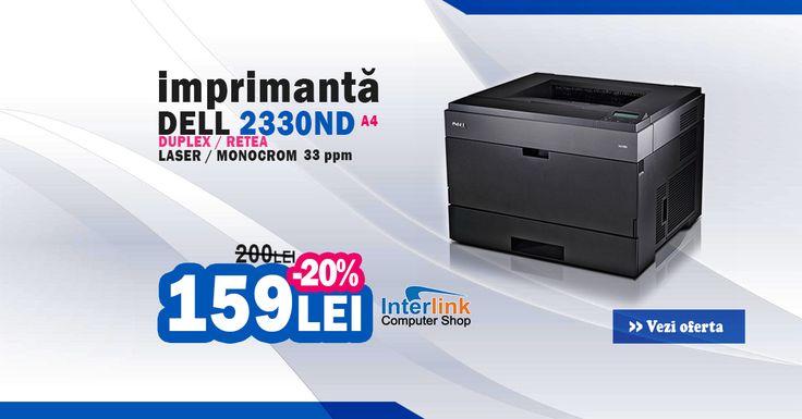 Intră acum pe site-ul nostru să vezi oferta săptămânii! Imprimantă laser monocrom DELL 2330ND format A4 si viteză de printare de 33 de pagini pe minut la doar 159 de lei! Este o imprimantă foarte rapidă, perfectă pentru acasă sau la birou, cu conectivitate USB și RJ-45 și un design foarte elegant!  https://www.interlink.ro/imprimanta-laser-monocrom-dell-2330dn-duplex-retea-a4-33ppm-p14045.html