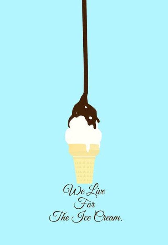Ice Cream Quotes 20 Best Ice Cream Quotes Images On Pinterest  Ice Cream Quotes Ice