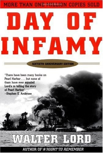 1941, Pearl Harbor attack: Walter Lord, Day of Infamy (Henry Holt, 1957).