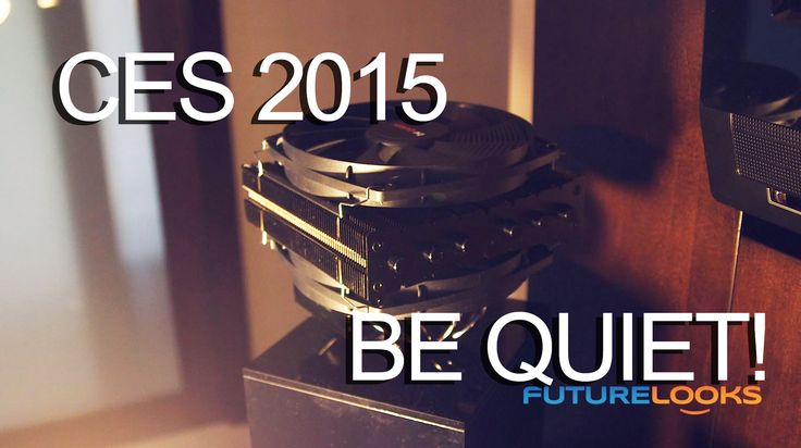 CES 2015 Coverage - be quiet! Unveils Dark Rock TF and Shadow Rock LP CPU Coolers (Video) - Futurelooks