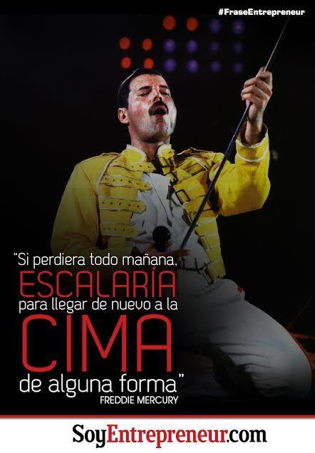 Una motivadora frase de Freddie Mercury, genio musical vocalista del grupo Queen.