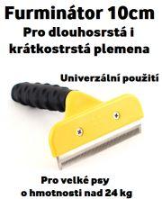 Furminátor 10 cm