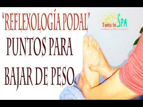 """Masaje de pies """"Reflexología Podal"""" puntos para bajar de peso, sencilla ..."""