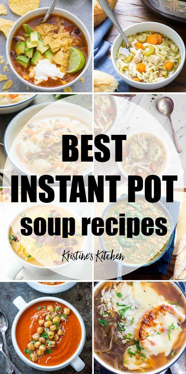 29 Instant Pot Soup Recipes Instant Pot Soup Recipes Instant Pot Soup Instant Pot Recipes
