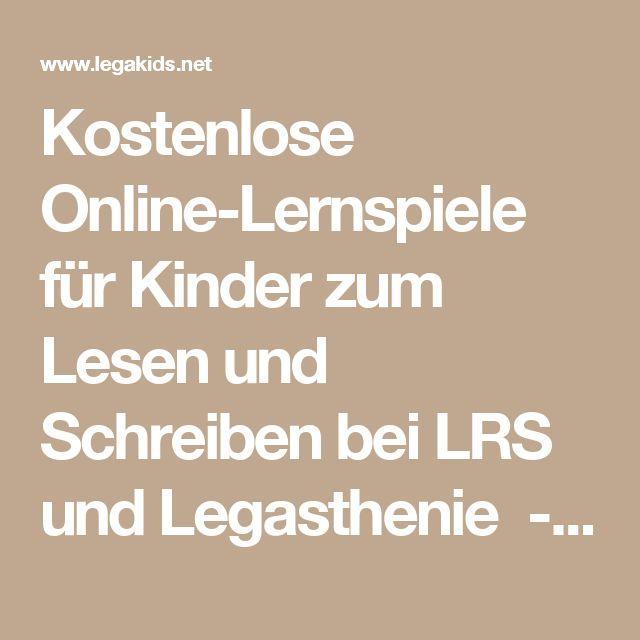Kostenlose Online-Lernspiele für Kinder zum Lesen und Schreiben bei LRS und Legasthenie - LegaKids.net