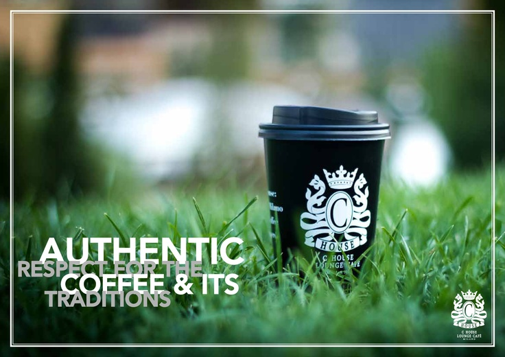 Authentic, respect for the coffee and its traditions.