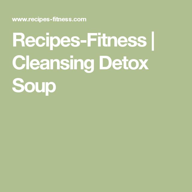 Recipes-Fitness | Cleansing Detox Soup