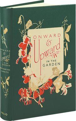 Onward And Upward In The Garden Katharine S. White